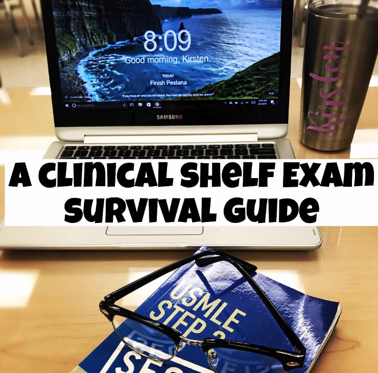 A Clinical Shelf Exam Survival Guide