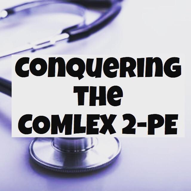 How to Crush the COMLEX Level 2-PE